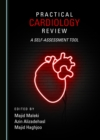 None Practical Cardiology Review : A Self-assessment Tool - eBook