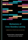 None Mechanisms of Cross-Boundary Learning : Communities of Practice and Job Crafting - eBook