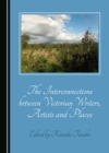 The Interconnections between Victorian Writers, Artists and Places - eBook