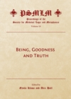 None Being, Goodness and Truth (Volume 16 : Proceedings of the Society for Medieval Logic and Metaphysics) - eBook