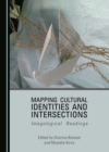 None Mapping Cultural Identities and Intersections : Imagological Readings - eBook