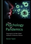 The Psychology of Pandemics : Preparing for the Next Global Outbreak of Infectious Disease - eBook
