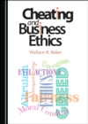 None Cheating and Business Ethics - eBook