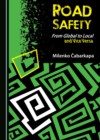 None Road Safety : From Global to Local and Vice Versa - eBook