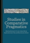 None Studies in Comparative Pragmatics - eBook
