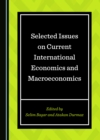 None Selected Issues on Current International Economics and Macroeconomics - eBook