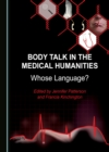 None Body Talk in the Medical Humanities : Whose Language? - eBook