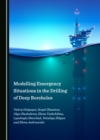 None Modelling Emergency Situations in the Drilling of Deep Boreholes - eBook