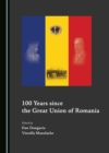 None 100 Years since the Great Union of Romania - eBook