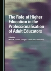 The Role of Higher Education in the Professionalisation of Adult Educators - eBook