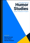 None Explorations in Humor Studies : Humor Research Project - eBook