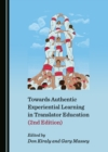 None Towards Authentic Experiential Learning in Translator Education (2nd Edition) - eBook