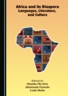 None Africa and Its Diaspora Languages, Literature, and Culture - eBook