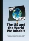 The US and the World We Inhabit - eBook