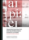 None Transcription Practice for the International Phonetic Alphabet : Exercises for Students of English - eBook