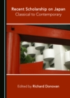 None Recent Scholarship on Japan : Classical to Contemporary - eBook