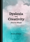 None Dyslexia and Creativity : Diverse Minds - eBook