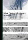 None Critical Practices in Architecture : The Unexamined - eBook