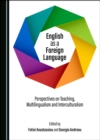 None English as a Foreign Language : Perspectives on Teaching, Multilingualism and Interculturalism - eBook