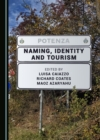 None Naming, Identity and Tourism - eBook