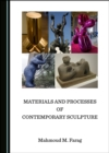 None Materials and Processes of Contemporary Sculpture - eBook