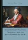 None Reflections in Practical Philosophy and the Philosophy of Religion - eBook