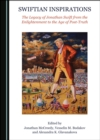 None Swiftian Inspirations : The Legacy of Jonathan Swift from the Enlightenment to the Age of Post-Truth - eBook