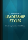 A Handbook of Leadership Styles - eBook