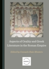 None Aspects of Orality and Greek Literature in the Roman Empire - eBook