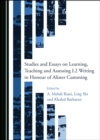 None Studies and Essays on Learning, Teaching and Assessing L2 Writing in Honour of Alister Cumming - eBook