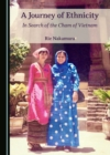 A Journey of Ethnicity : In Search of the Cham of Vietnam - eBook