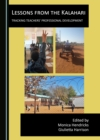 None Lessons from the Kalahari : Tracking Teachers' Professional Development - eBook