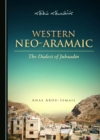 None Western Neo-Aramaic : The Dialect of Jubaadin - eBook