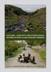 None Cultural, Linguistic and Ethnological Interrelations In and Around Armenia - eBook
