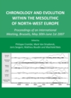 None Chronology and Evolution within the Mesolithic of North-West Europe : Proceedings of an International Meeting, Brussels, May 30th-June 1st 2007 - eBook