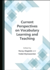 None Current Perspectives on Vocabulary Learning and Teaching - eBook