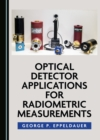 None Optical Detector Applications for Radiometric Measurements - eBook