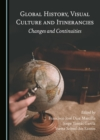 None Global History, Visual Culture and Itinerancies : Changes and Continuities - eBook