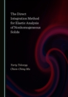 The Direct Integration Method for Elastic Analysis of Nonhomogeneous Solids - eBook