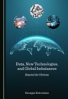 None Data, New Technologies, and Global Imbalances : Beyond the Obvious - eBook