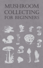 Mushroom Collecting for Beginners - eBook