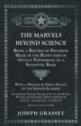 The Marvels Beyond Science - Being a Record of Progress Made in the Reduction of Occult Phenomena to a Scientific Basis - eBook