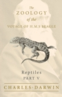 Reptiles - Part V - The Zoology of the Voyage of H.M.S Beagle : Under the Command of Captain Fitzroy - During the Years 1832 to 1836 - eBook