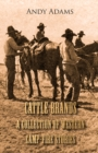 Cattle Brands - A Collection of Western Camp-Fire Stories - eBook