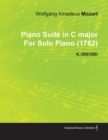 Piano Suite in C Major by Wolfgang Amadeus Mozart for Solo Piano (1782) K.399/385i - eBook