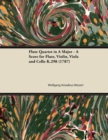 Flute Quartet in A Major - A Score for Flute, Violin, Viola and Cello K.298 (1787) - eBook