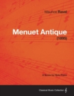 Menuet Antique - A Score for Solo Piano (1895) - eBook