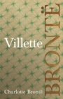 Villette : Including Introductory Essays by G. K. Chesterton and Virginia Woolf - eBook