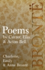 Poems - by Currer, Ellis & Acton Bell : Including Introductory Essays by Virginia Woolf and Charlotte Bronte - eBook