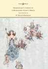 Shakespeare's Comedy of A Midsummer-Night's Dream - Illustrated by W. Heath Robinson - eBook